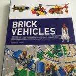 レゴのオリジナル作品集の新刊 「BRICK VEHICLES」は作り方も載っていて素晴らしい!