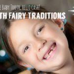 乳歯は屋根に投げるより、歯の妖精Tooth Fairyとお祝いしよう!親子で楽しめて、記念に残ること間違いなし!