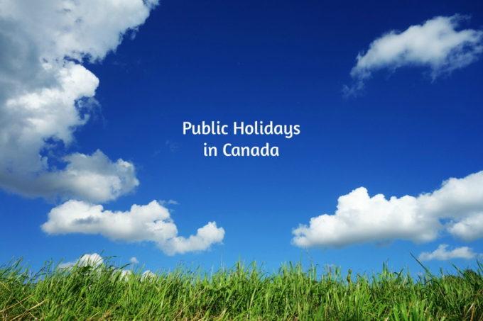2017年カナダ祝日一覧|州別の違いは?法定祝日って何?